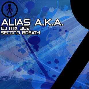 Alias A.K.A. - DJ Mix 002 - Second Breath