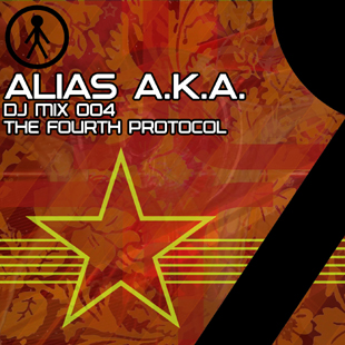 Alias A.K.A. - DJ Mix 004 - The Fourth Protocol