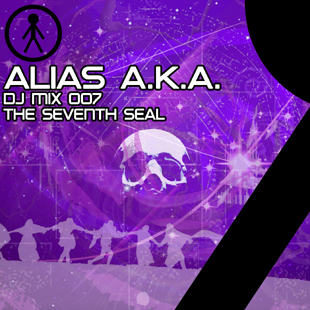 Alias A.K.A. - DJ Mix 007 - The Seventh Seal