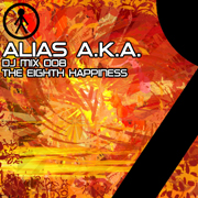 Alias A.K.A. - DJ Mix 008 - The Eighth Happiness