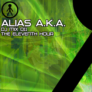 Alias A.K.A. - DJ Mix 011 - The Eleventh Hour