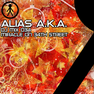 Alias A.K.A. - DJ Mix 034 - Miracle On 34th Street