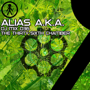 Alias A.K.A. - DJ Mix 036 - The Thirty-Sixth Chamber