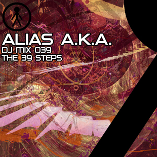 Alias A.K.A. - DJ Mix 039 - The 39 Steps