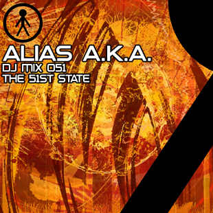 Alias A.K.A. - DJ Mix 051 - The 51st State