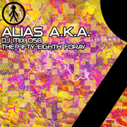 Alias A.K.A. - DJ Mix 058 - The Fifty-Eighth Foray