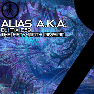 Alias A.K.A. - DJ Mix 059 - The Fifty-Ninth Division