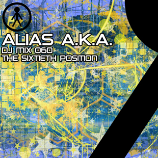 Alias A.K.A. - DJ Mix 060 - The Sixtieth Position