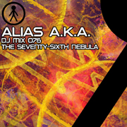 Alias A.K.A. - DJ Mix 076 - The Seventy-Sixth Nebula